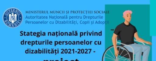 Strategia naţională privind drepturile persoanelor cu dizabilități 2021-2027